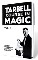 Tarbell course in magic book 1
